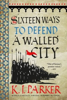 Cover- Sixteen Ways to Defend a Walled City